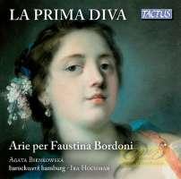 La Prima Diva: Arias for Faustina Bordoni
