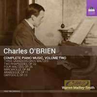 O'Brien: Complete Piano Music Vol. 2
