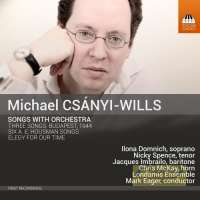 Csanyi-Wills: Songs With Orchestra