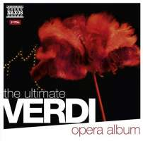 Verdi: The Ultimate Verdi Opera Album