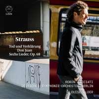 Strauss: Tod und Verklärung; Don Juan; Sechs Lieder