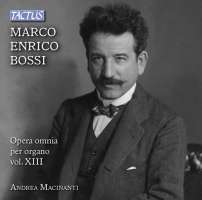 Bossi: Complete Organ Works Vol. 13
