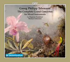 Telemann: The Grand Concertos for Mixed Instruments