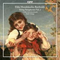 Mendelssohn: String Symphonies Vol. 2