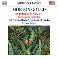 Gould: Symphonettes Nos. 2 - 4