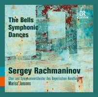 Rachmaninov: The Bells; Symphonic Dances