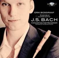 Bach: Concertos for Recorder
