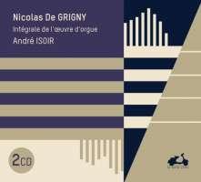 Grigny: Intégrale de l'oeuvre d'orgue