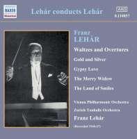 LEHAR: Waltzes and Overtures