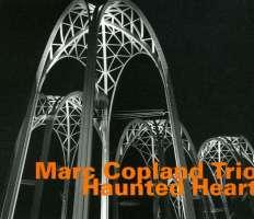 Marc Copland Trio: Haunted Heart