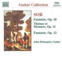 SOR: Fantaisie, Op. 10 and 12, Themes et Menuets, Op. 11
