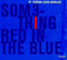 Fabian Fiorini: Something Red In The Blue