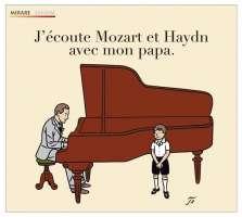 J'écoute Mozart et Haydn avec mon papa