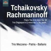 Tchaikovsky; Rachmaninov: Trios