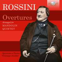 Rossini: Overtures arranged for Mandolin Quintet