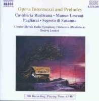 Opera Intermezzi And Preludes: Cavalleria Rusticana, Manon Lescaut, Pagliacci, Segreto di Susanna