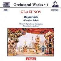 GLAZUNOV: Raymonda, Op.57 - Orchestral Works, Vol. 1