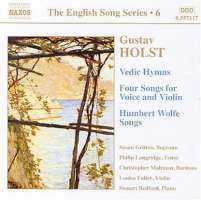 HOLST: Vedic Hymns; Four Songs, Op. 35; Humbert Wolfe Settings