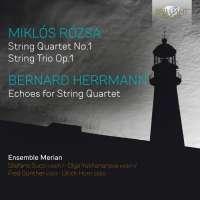 Rózsa & Herrmann: Music for String Quartet