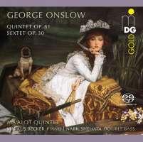 Onslow: Quintet op. 81; Sextet op. 30