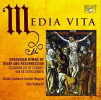 Media Vita: Gregorian Hymns of Death and Resurrection