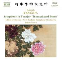 "YAMADA: Symphony ""Triumph & Peace"""