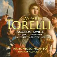 Torelli: Amorose Faville - the Fourth Book of Canzonette
